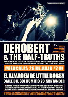 DeRobert and The Half Truths en Little Bobby