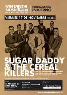 Sugar Daddy & The Cereal Killers en Santander